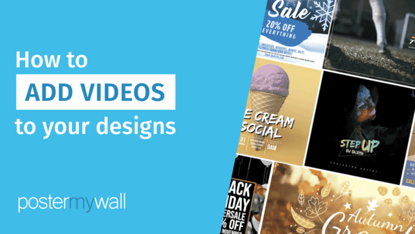 How to add videos to your design